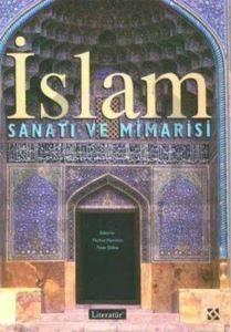 İslam Sanatı ve Mimarisi (Türkçe)