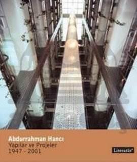 Abdurrahman Hancı Yapılar, Projeler 1945-2000