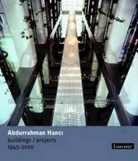 Abdurrahman Hancı Buildings Projects 1945-2000