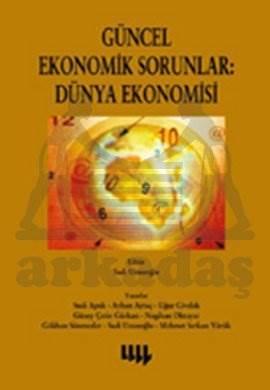 Güncel Ekonomik Sorunlar 1: Dünya Ekonomisi