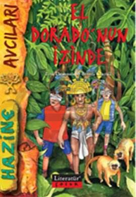 El Doradonun İzinde