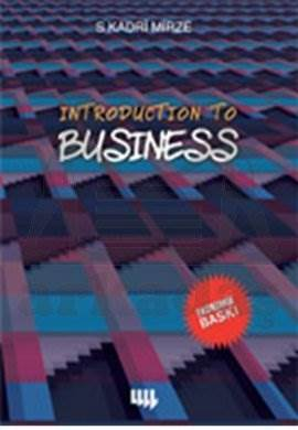 Introduction to Business (Siyah - Beyaz Ekonomik Baskı)