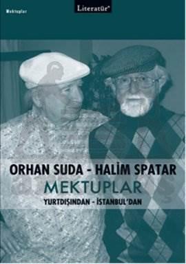 Orhan Suda - Halim Spatar Mektuplar