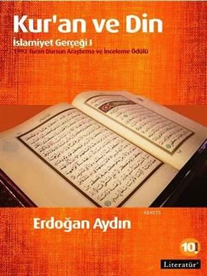 Kur'an ve Din: İslamiyet Gerçeği I
