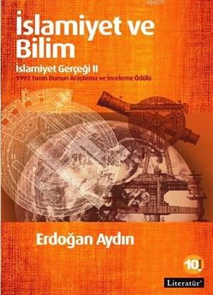 İslamiyet ve Bilim: İslamiyet Gerçeği II