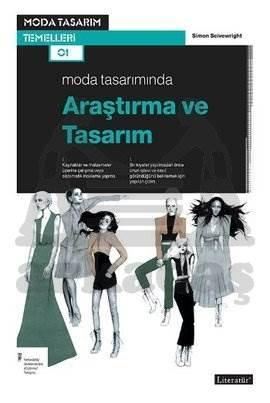 Moda Tasarımında Araştırma Ve Tasarım
