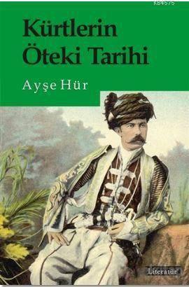 Kürtlerin Öteki <br/>Tarihi