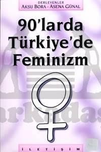 90'larda Türkiye'de Feminizm