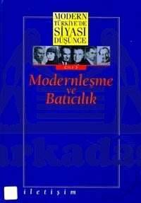 MTSD Cilt 03: Modernleşme ve Batıcılık