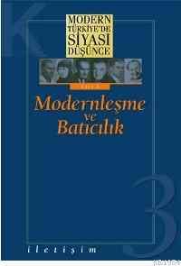 Modernleşme ve Batıcılık 3 Ciltli