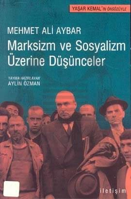 Marksizm ve Sosyalizm Üzerine Düşünceler