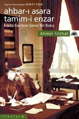 Ahbar-ı Asara Tamim-i Enzar: Edebi Eserlere Genel Bir Bakış