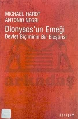 Dionysos'un Emeği: Devlet Biçiminin Bir Eleştirisi