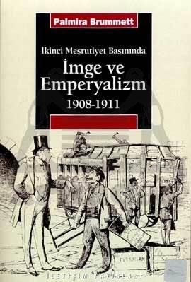 İmge ve Emperyalizm 1908-1911