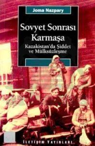 Sovyet Sonrası Karmaşa: Kazakistan'da Şiddet ve Mülksüzleşme
