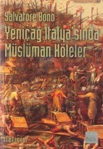 Yeniçağ İtalya'sında Müslüman Köleler