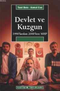 Devlet Ve Kuzgun 1990'lardan 2000'lere
