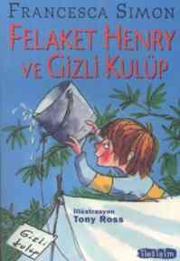 Felaket Henry ve Gizli Kulüp