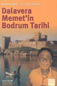 Dalavere Memet'in Bodrum Tarihi