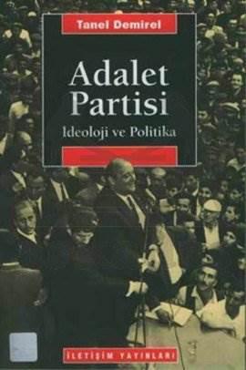 Adalet Partisi: İdeoloji ve Politika