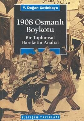 1908 Osmanlı Boykotu: Bir Toplumsal Hareketin Analizi