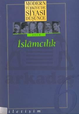 MTSD Cilt 06: İslamcılık