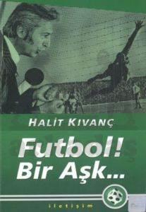 Futbol ! Bir Aşk...