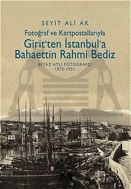 Girit'ten İstanbul'a Bahaettin Rahmi Bediz