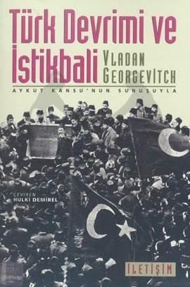 Türk Devrimi ve İstikbali