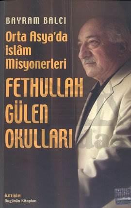 Fethullah Gülen Okulları: Orta Asya'da İslam Misyonerleri
