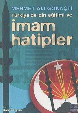 Türkiye'de Din Eğitimi ve İmam Hatipler