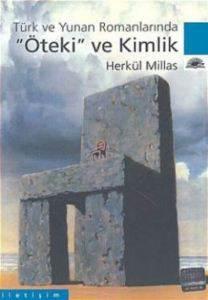 Türk ve Yunan Romanlarında Öteki ve Kimlik