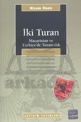 İki Turan: Macaristan ve Türkiye'de Turancılık