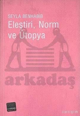 Eleştiri, Norm ve Ütopya