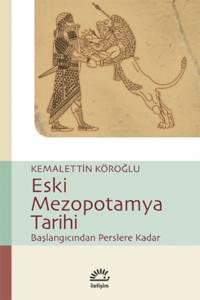 Eski Mezopotamya Tarihi Başlangıcından Perslere Kadar