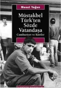 Müstakbel Türk'ten Sözde Vatandaşa