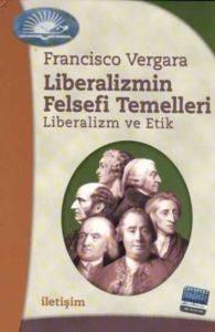 Liberalizmin Felsefi Temelleri: Liberalizm ve Etik