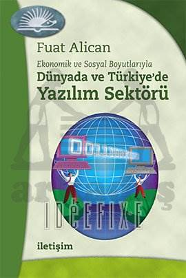 Dünyada ve Türkiye'de Yazılım Sektörü