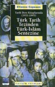 Türk Tarih Tezinden Türk-İslam Sentezine