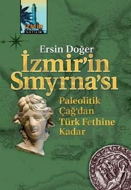 İzmir'in Smyrna'sı