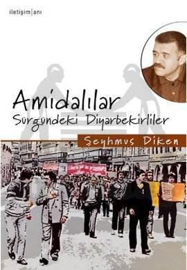 Amidalılar: Sürgündeki Diyarbekirliler