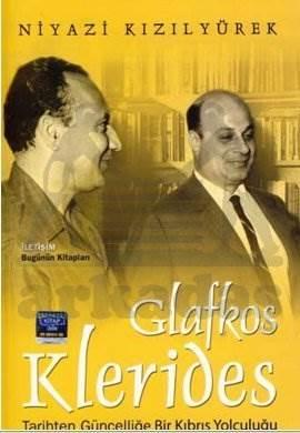 Glafkos Klerides: Tarihten Güncelliğe Bir Kıbrıs Yolculuğu