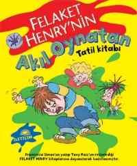 Felaket Henry'nin Akıl Oynatan Tatil Kitabı