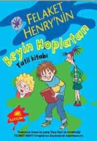Felaket Henry'nin Beyin Hoplatan Tatil Kitabı