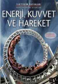 Popüler Bilim Kitapları Enerji Kuvvet Ve Hareket