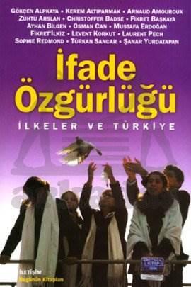 İfade Özgürlüğü: İlkeler ve Türkiye