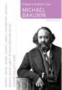 Micheal Bakunin
