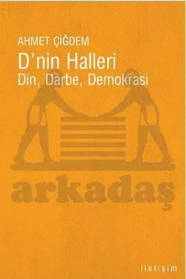 D'nin Halleri (Din, Darbe, Demokrasi)