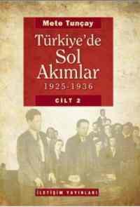 Türkiye'de Sol Akımlar (1925-1936) Cilt-2