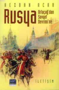 """Rusya """"Ortaçağ'dan Sovyet Devrimi'ne"""""""